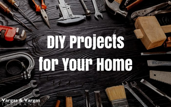 Easy diy projects blog vargas vargas insurance do you ever get the itch to tackle a diy do it yourself project home improvement tasks dont have to be complicated or expensive and there are many solutioingenieria Gallery