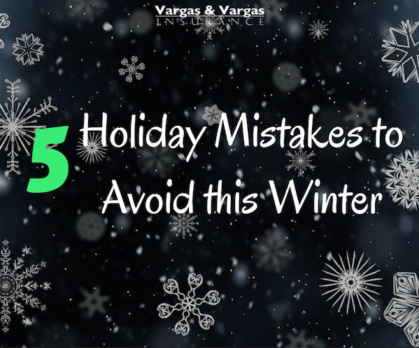 Holiday Mistakes to Avoid this Winter