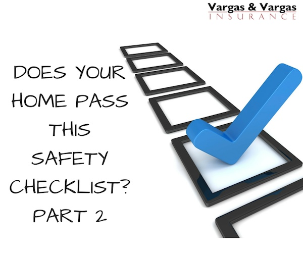 Does Your Home Pass This Safety Checklist - Part 2