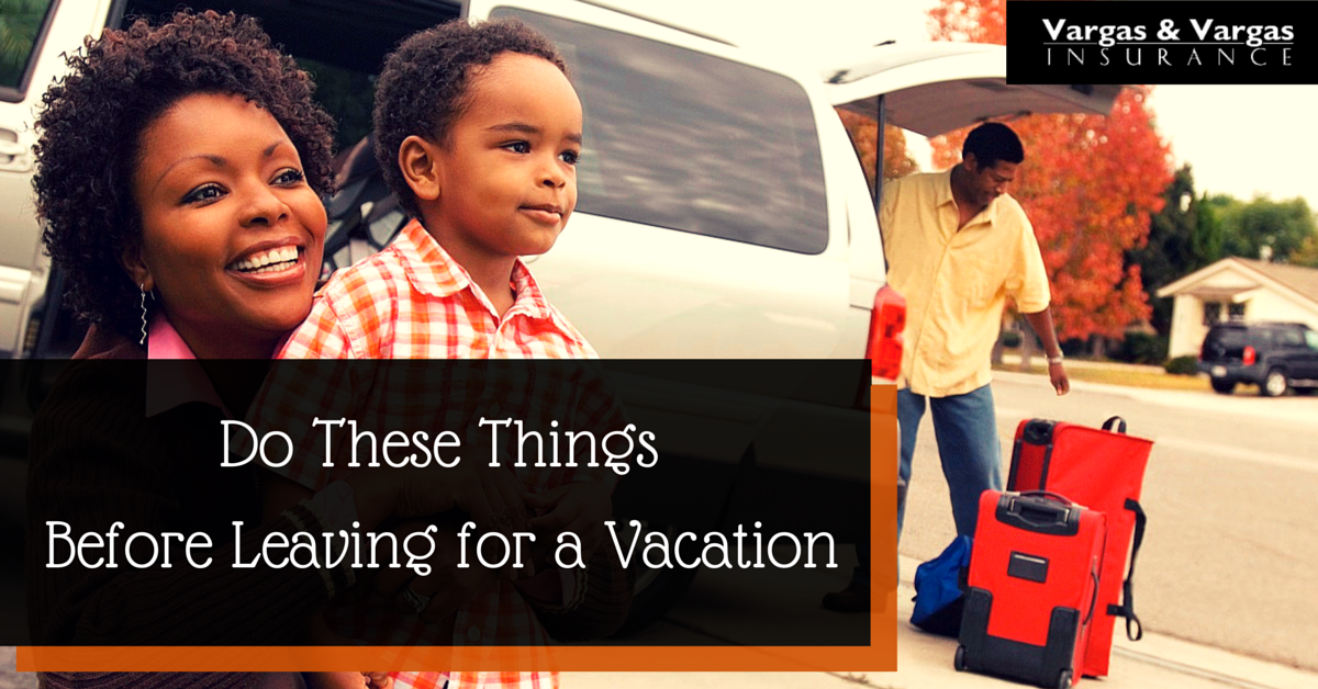 Do These Things Before Leaving for a Vacation