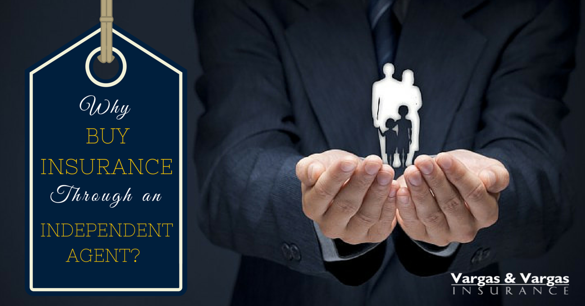 buy insurance through an independent agent