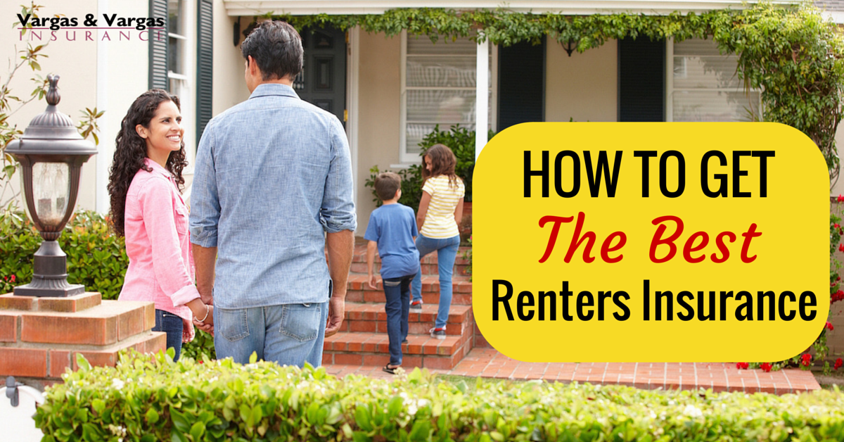 How To Get the Best Renters Insurance