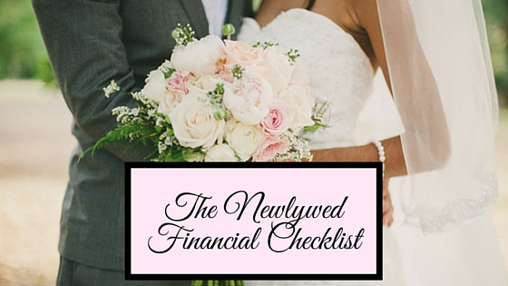 1.26.16 - Newlywed Financial Checklist