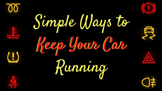 Simple ways to keep your car running